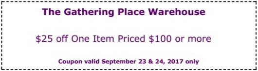 The Gathering Place coupon for September 2017 Warehouse Sale